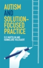 Autism and Solution-focused Practice - eBook