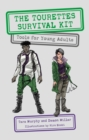 The Tourettes Survival Kit : Tools for Young Adults with Tics - eBook