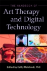 The Handbook of Art Therapy and Digital Technology - eBook