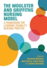 The Moulster and Griffiths Learning Disability Nursing Model : A Framework for Practice - eBook