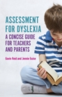 Assessment for Dyslexia and Learning Differences : A Concise Guide for Teachers and Parents - eBook