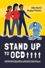 Stand Up to OCD! : A CBT Self-Help Guide and Workbook for Teens - eBook