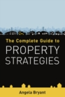 The Complete Guide to Property Strategies - Book