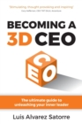 Becoming a 3D CEO : The ultimate guide to unleashing your inner leader - Book