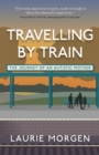 Travelling by Train : The Journey of an Autistic Mother - eBook