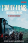 Family Films in Global Cinema : The World Beyond Disney - Book