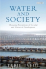 Water and Society : Changing Perceptions of Societal and Historical Development - Book