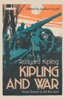 Kipling and War : From 'Tommy' to 'My Boy Jack' - Book