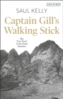 Captain Gill's Walking Stick : The True Story of the Sinai Murders - Book