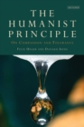 The Humanist Principle : On Compassion and Tolerance - Book