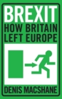 Brexit : How Britain Left Europe - Book