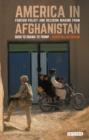 America in Afghanistan : Foreign Policy and Decision Making from Bush to Obama - Book