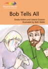 Bob Tells All - eBook