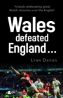 Wales Defeated England - Book