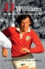 J J Williams the Life and Times of a Rugby Legend - Book
