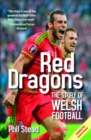 Red Dragons, The - The Story of Welsh Football - Book