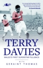 Terry Davies - Wales's First Superstar Fullback - Book