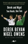 Derek and Nigel - Two Heads, One Tale - Book