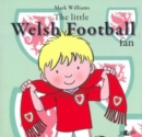 Little Welsh Football Fan, The - Book
