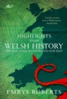 Highlights from Welsh History - Opening Some Windows on Our Past - Book
