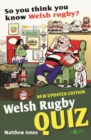 So You Think You Know Welsh Rugby? - Welsh Rugby Quiz - Book