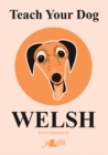 Teach Your Dog Welsh - eBook