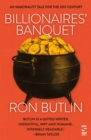 Billionaires' Banquet : An immorality tale for the 21st century - eBook
