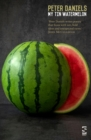 My Tin Watermelon - Book