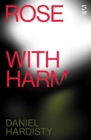 Rose with Harm - Book