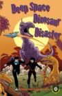 Deep Space Dinosaur Disaster - eBook