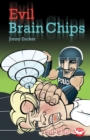 Evil Brain Chips - eBook