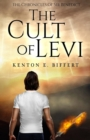 The Chronicles of Sir Benedict: : The Cult of Levi - Book