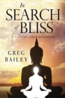 In Search of Bliss A Tale of Early Buddhism - Book