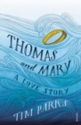 Thomas and Mary : A Love Story - Book