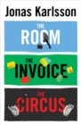 The Room, The Invoice, and The Circus - Book