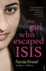 The Girl Who Escaped Isis : Farida's Story - Book