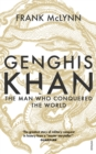 Genghis Khan : The Man Who Conquered the World - Book