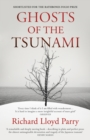 Ghosts of the Tsunami : Death and Life in Japan's Disaster Zone - Book