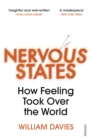Nervous States : How Feeling Took Over the World - Book