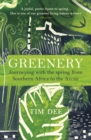 Greenery : Journeying with the Spring from Southern Africa to the Arctic - Book