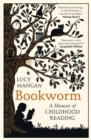 Bookworm : A Memoir of Childhood Reading - Book