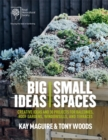 RHS Big Ideas, Small Spaces : Creative ideas and 30 projects for balconies, roof gardens, windowsills and terraces - Book