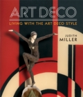 Miller's Art Deco : Living with the Art Deco Style - Book