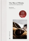The Way of Whisky : A Journey Around Japanese Whisky - Book