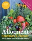 RHS Allotment Handbook & Planner : What to do when to get the most from your plot - Book