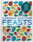 Feasts : The 3rd book from the bestselling author of Persiana, Sirocco, Bazaar and Simply - Book