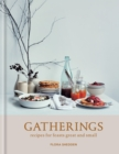 Gatherings : recipes for feasts great and small - eBook