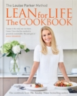 The Louise Parker Method: Lean for Life : The Cookbook - Book