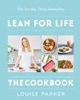 The Louise Parker Method: Lean for Life : The Cookbook - eBook