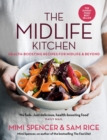 The Midlife Kitchen : health-boosting recipes for midlife & beyond - eBook
